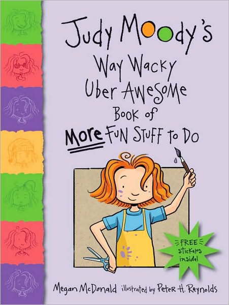 Judy Moody's Way Wacky Uber Awesome Book of More Fun Stuff to Do