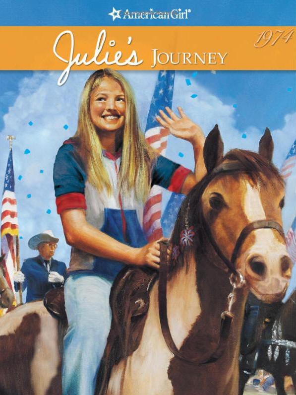 Julie's Journey: An American Girl