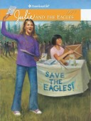 Julie and the Eagles: An American Girl